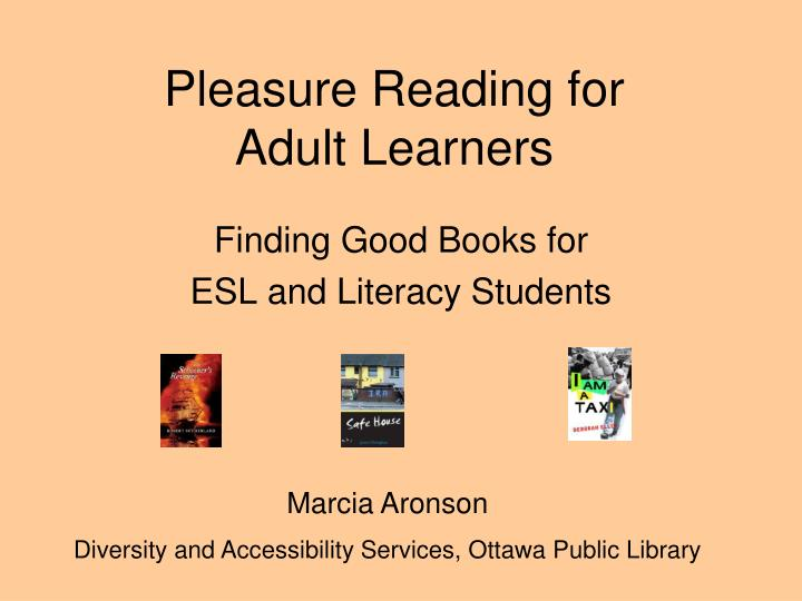 Pleasure reading for adult learners