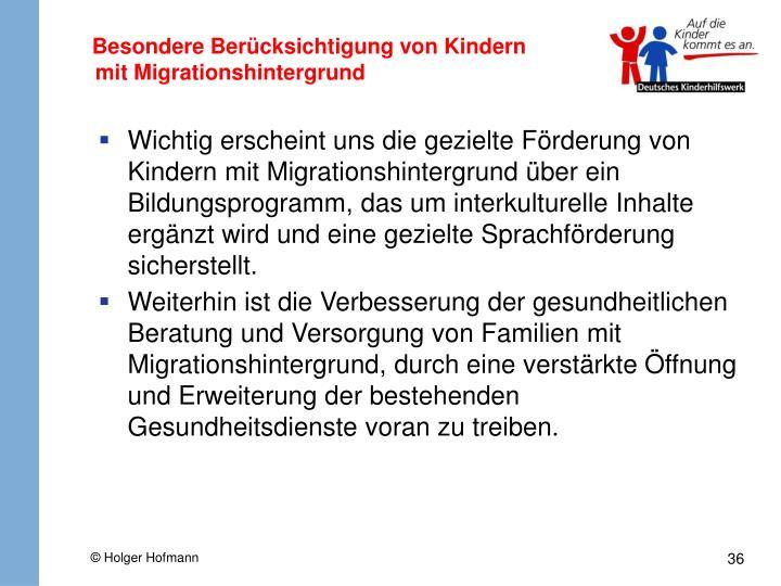 Besondere Berücksichtigung von Kindern mit Migrationshintergrund