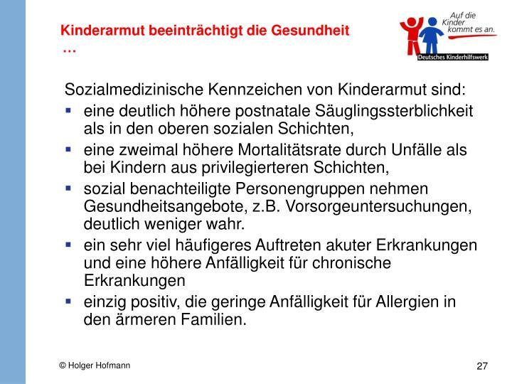 Kinderarmut beeinträchtigt die Gesundheit …