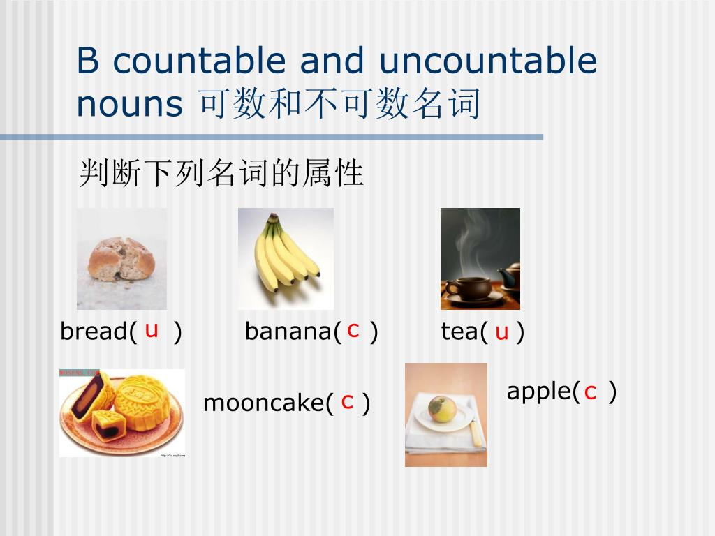 B countable and uncountable nouns