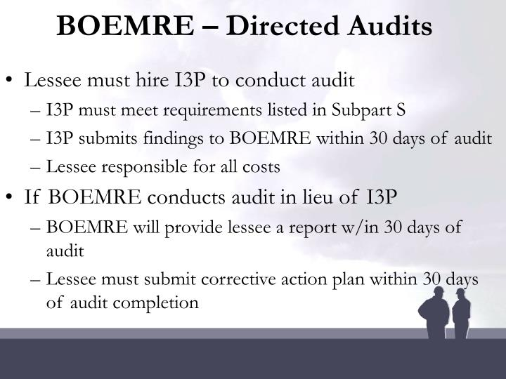 BOEMRE – Directed Audits