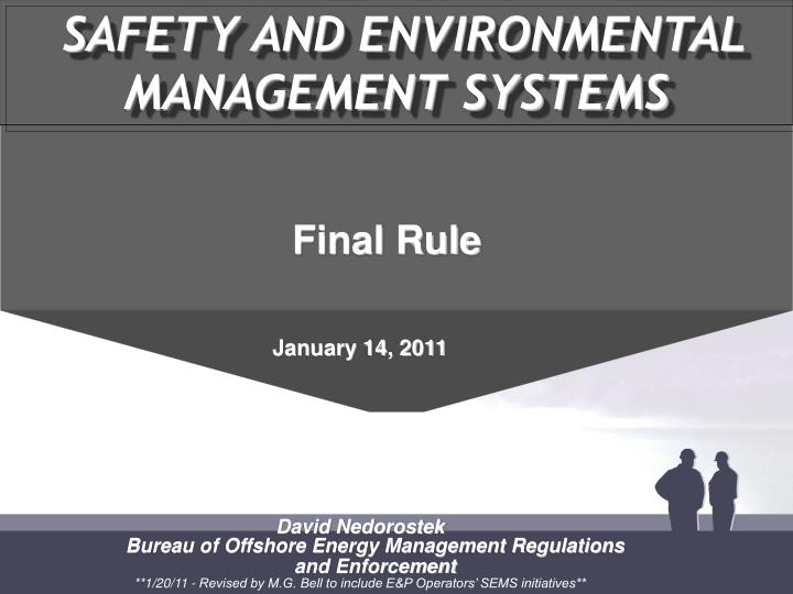 SAFETY AND ENVIRONMENTAL MANAGEMENT SYSTEMS