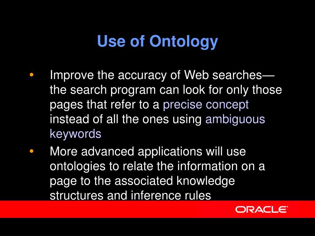Use of Ontology