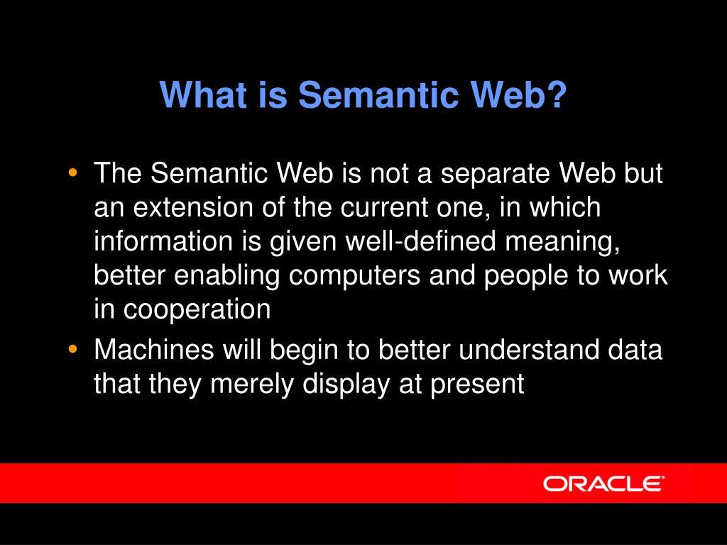What is Semantic Web?