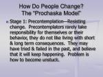 how do people change the prochaska model