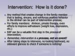 intervention how is it done