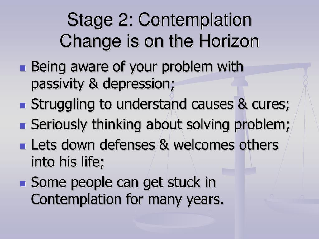 Stage 2: Contemplation