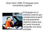 andy clark 1998 el lenguaje como herramienta cognitiva