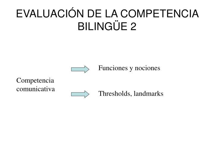 EVALUACIÓN DE LA COMPETENCIA BILINGÜE 2