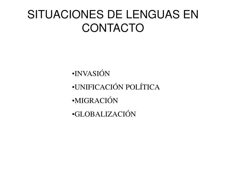 SITUACIONES DE LENGUAS EN CONTACTO
