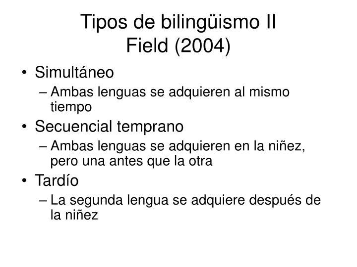 Tipos de bilingüismo II