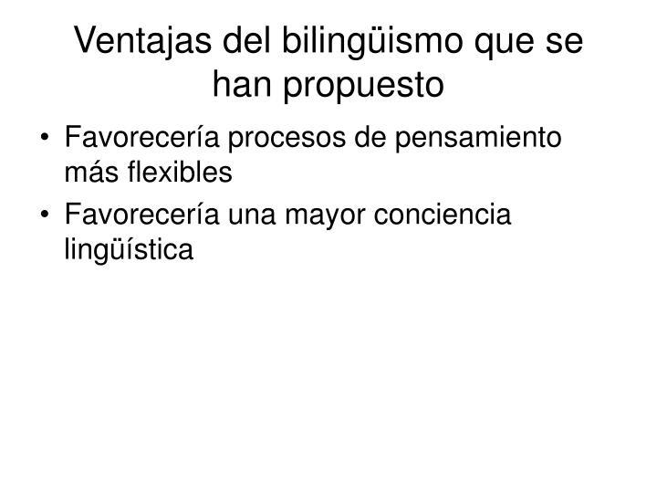 Ventajas del bilingüismo que se han propuesto