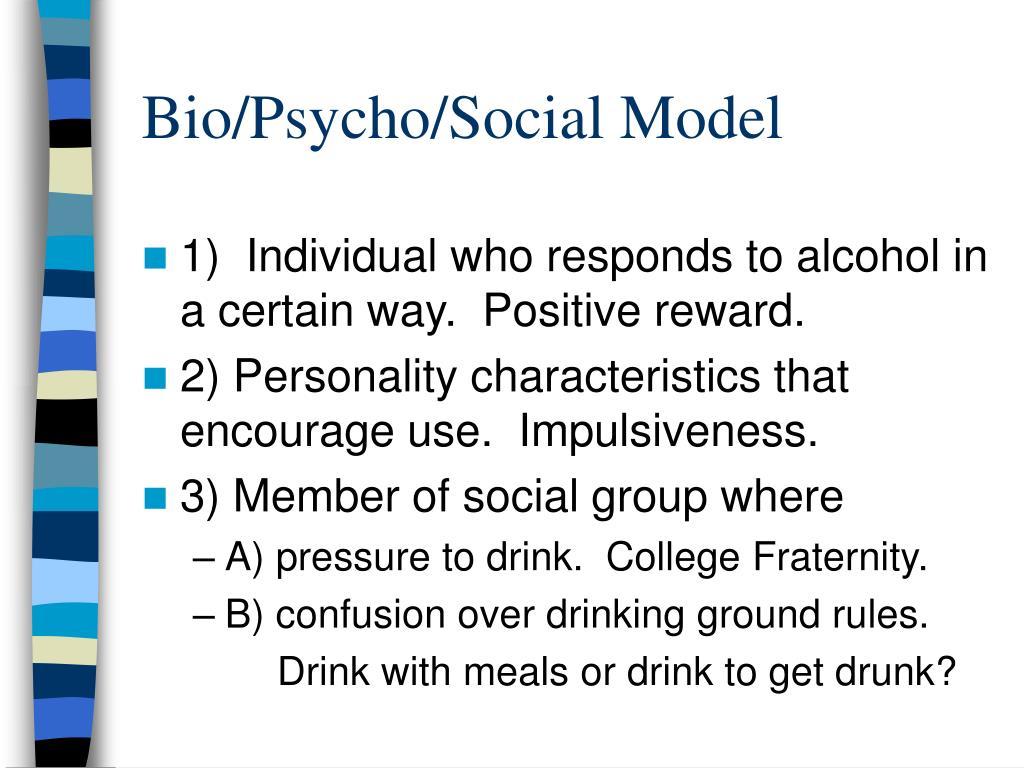 Bio/Psycho/Social Model