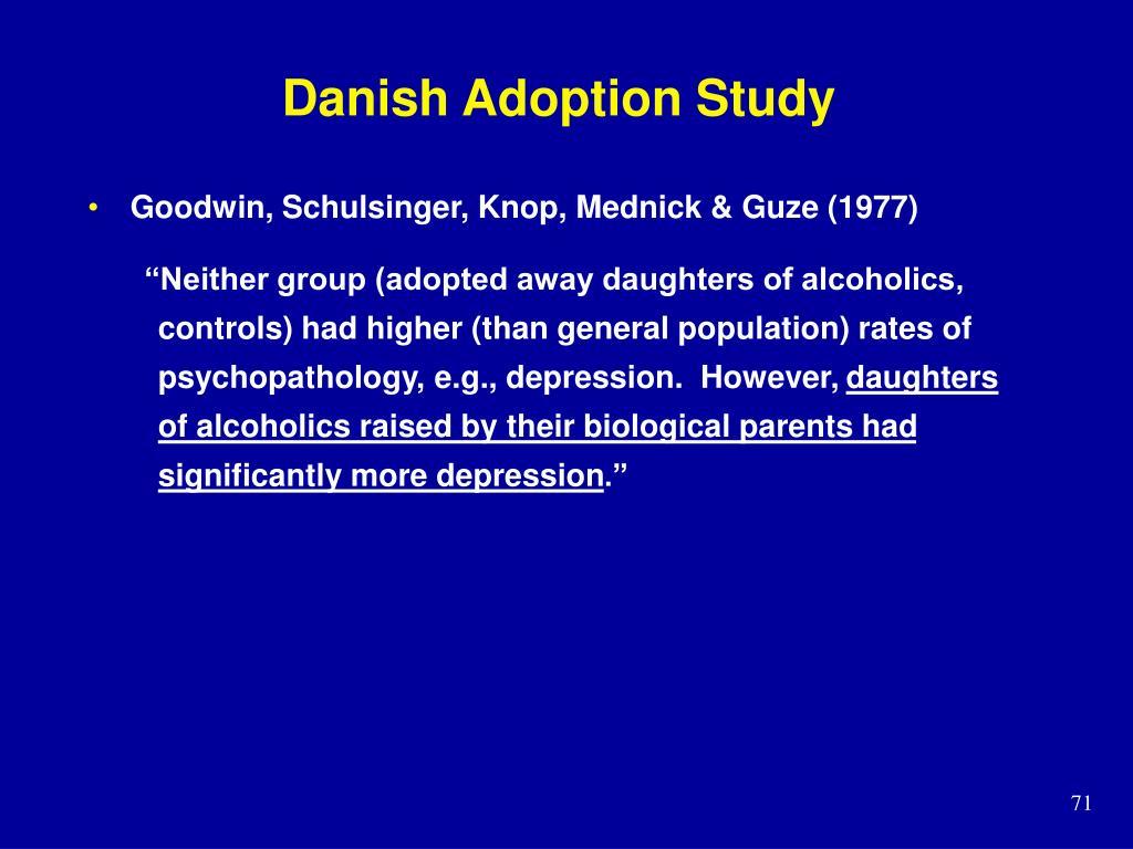 Danish Adoption Study