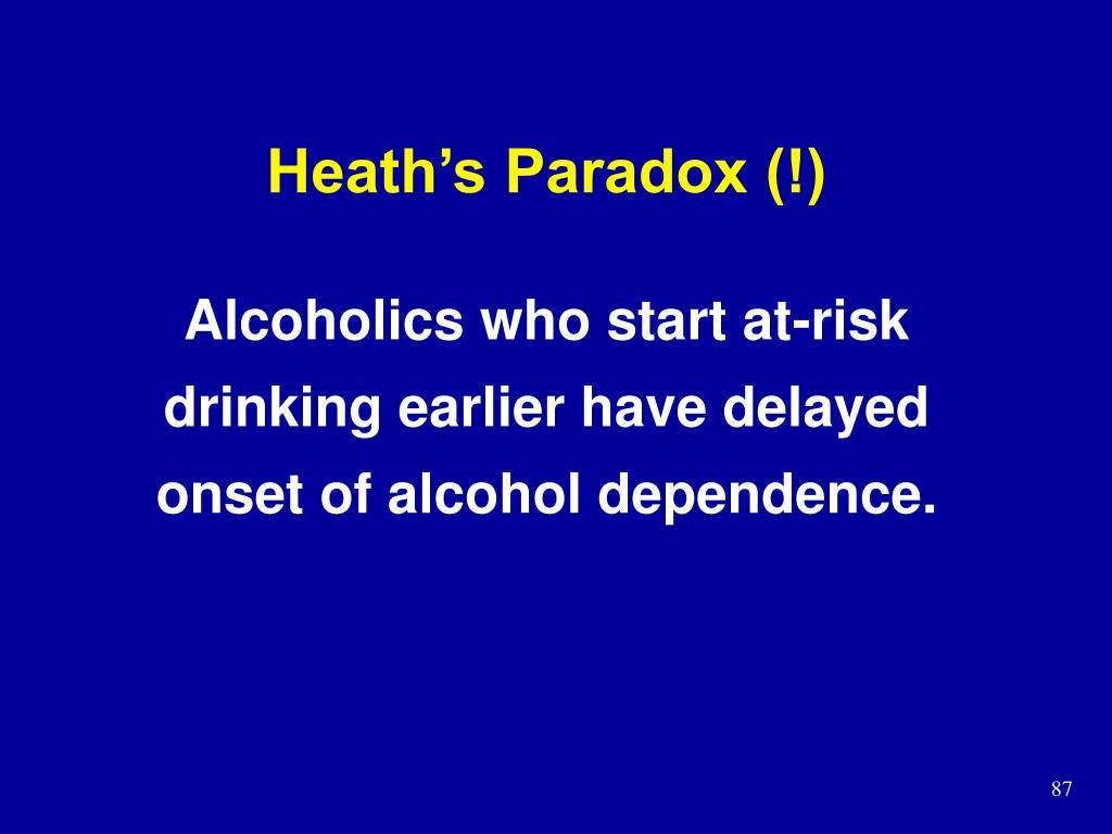 Heath's Paradox (!)