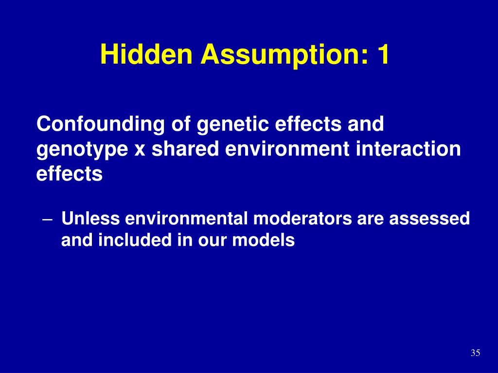 Hidden Assumption: 1