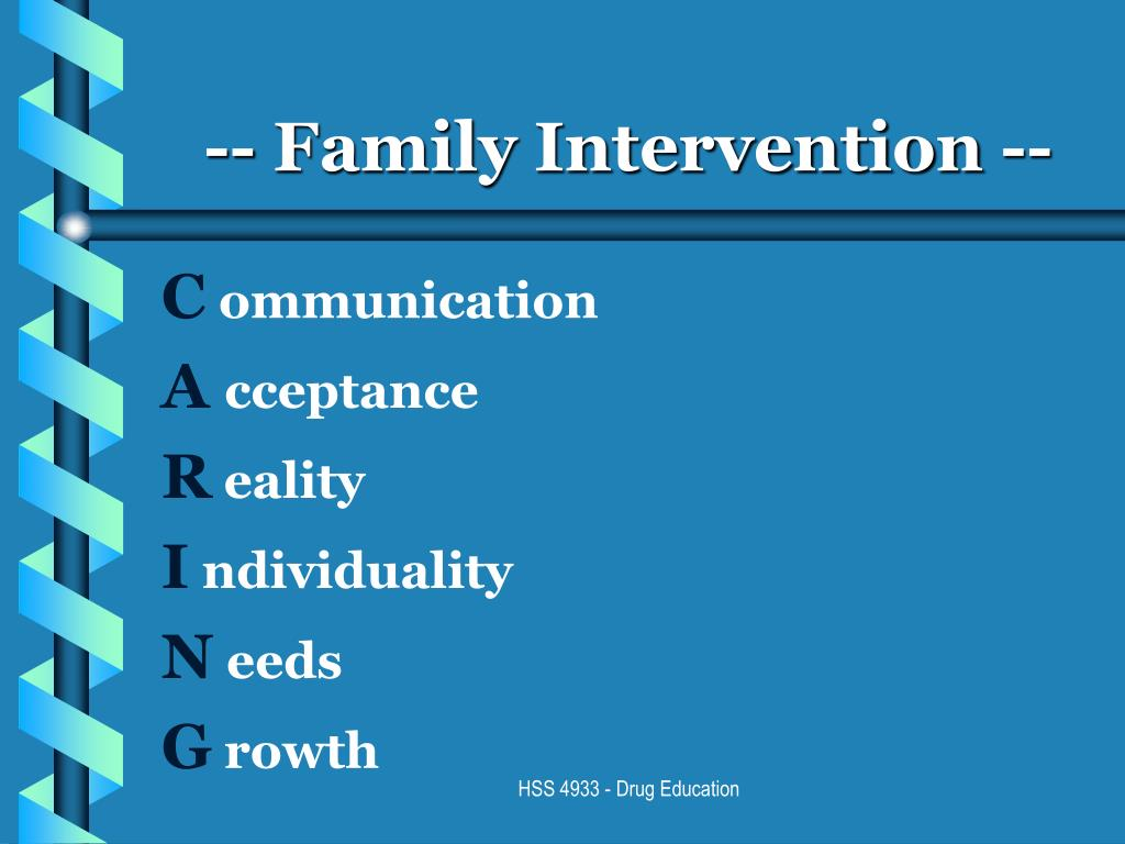 -- Family Intervention --