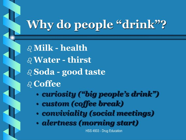 Why do people drink
