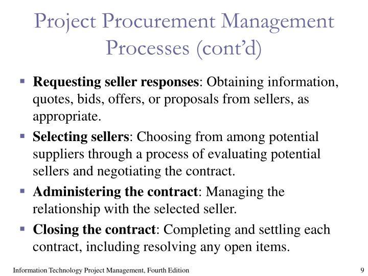Project Procurement Management Processes (cont'd)