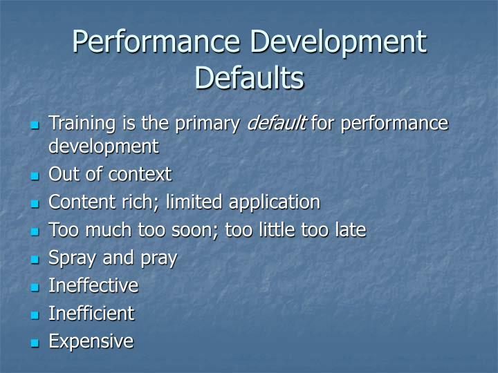 Performance Development Defaults
