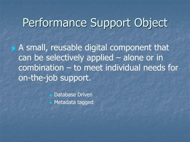 Performance Support Object