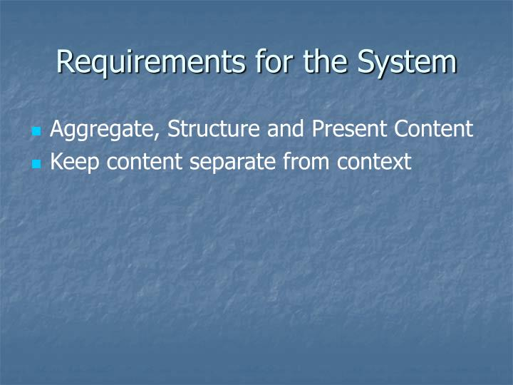 Requirements for the System