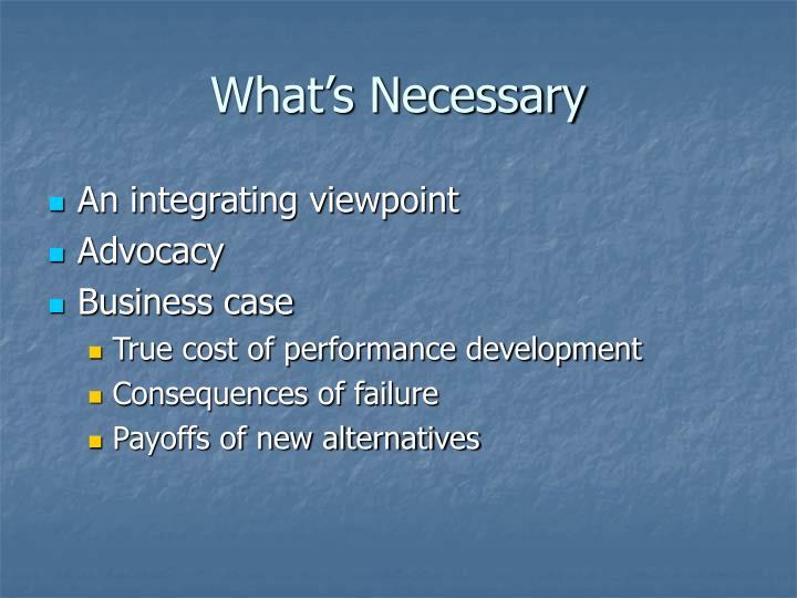 What's Necessary