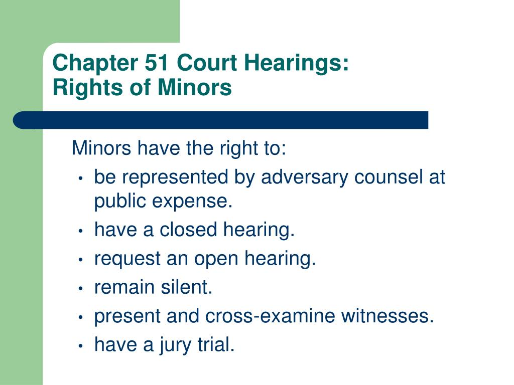Chapter 51 Court Hearings: