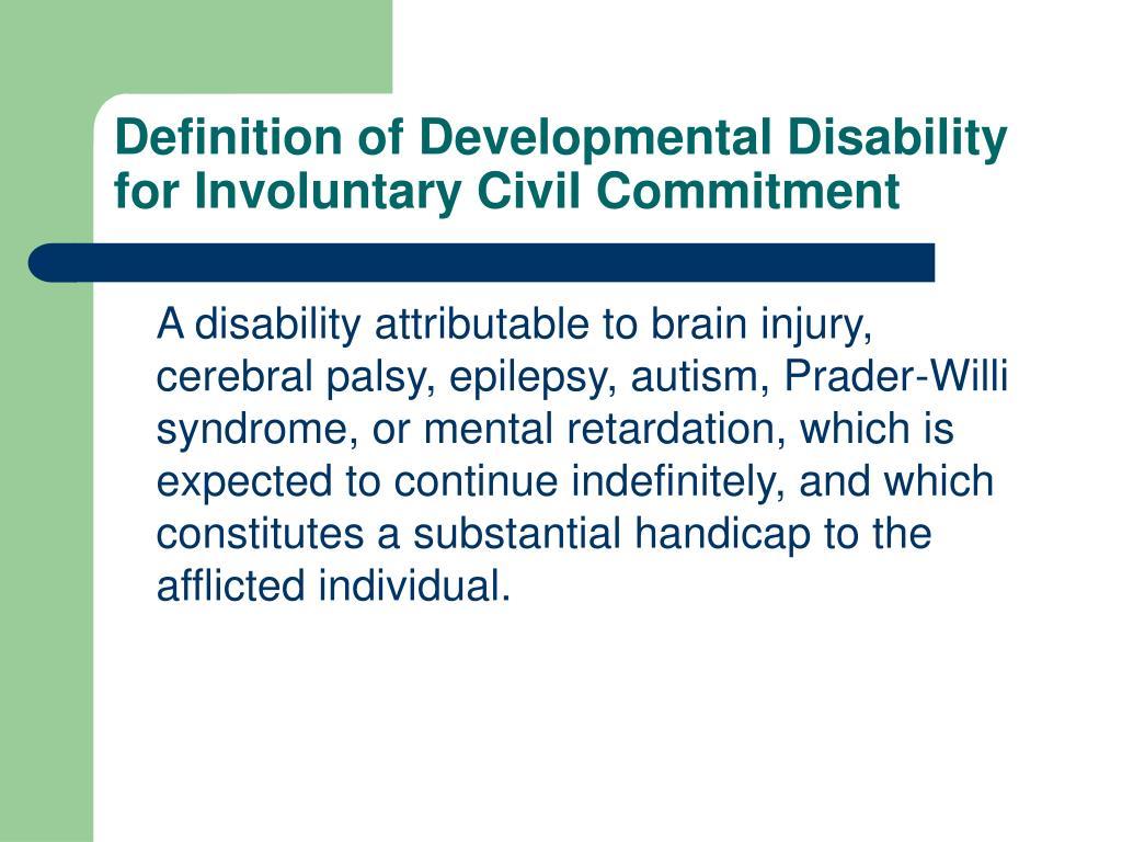 Definition of Developmental Disability for Involuntary Civil Commitment