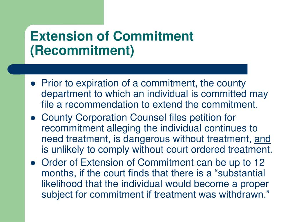 Extension of Commitment