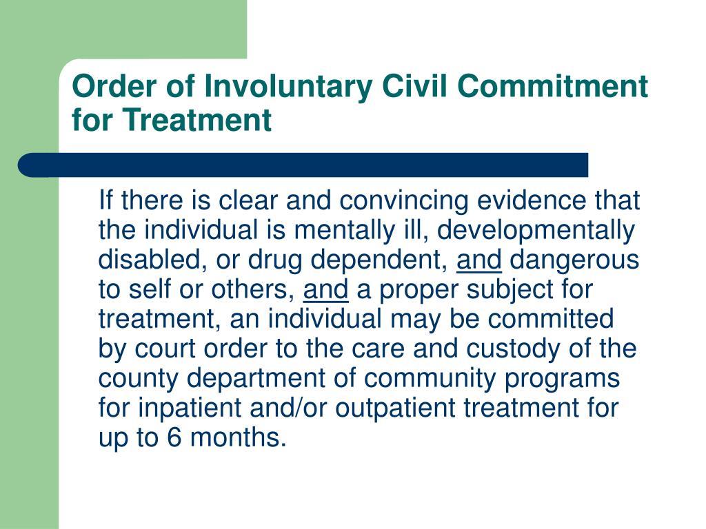 Order of Involuntary Civil Commitment for Treatment