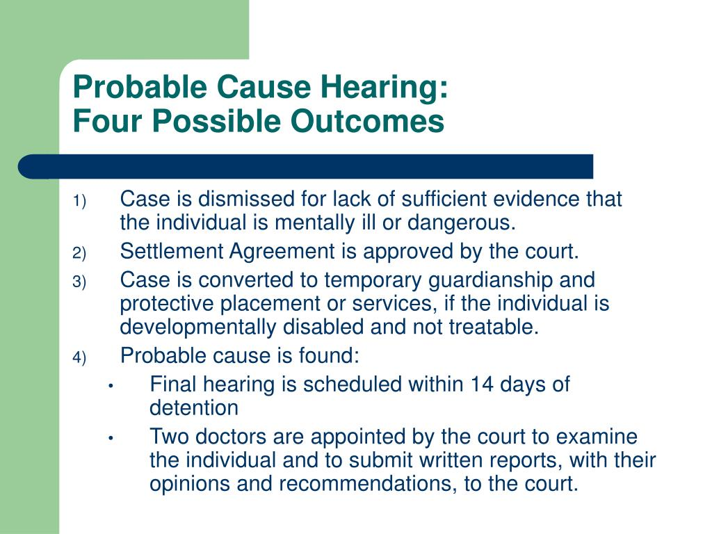 Probable Cause Hearing: