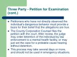 three party petition for examination cont