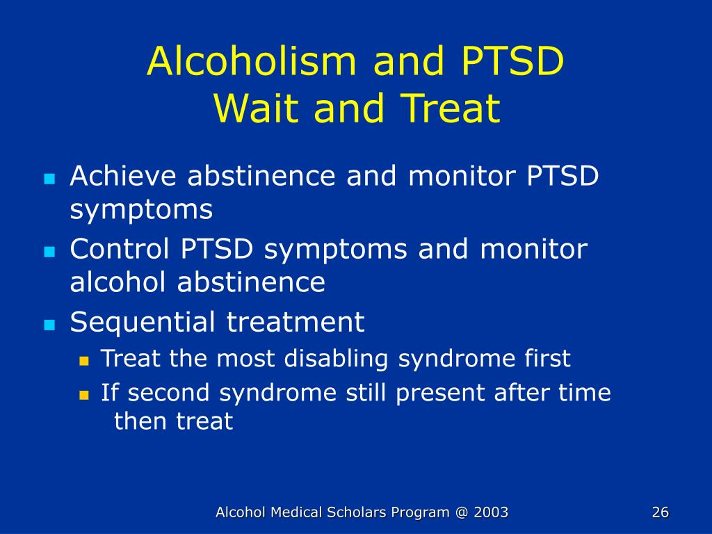 Alcoholism and PTSD