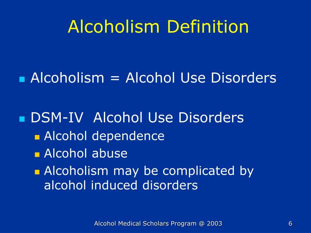 Alcoholism Definition