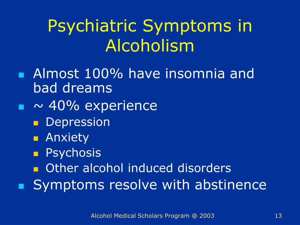 Psychiatric Symptoms in Alcoholism