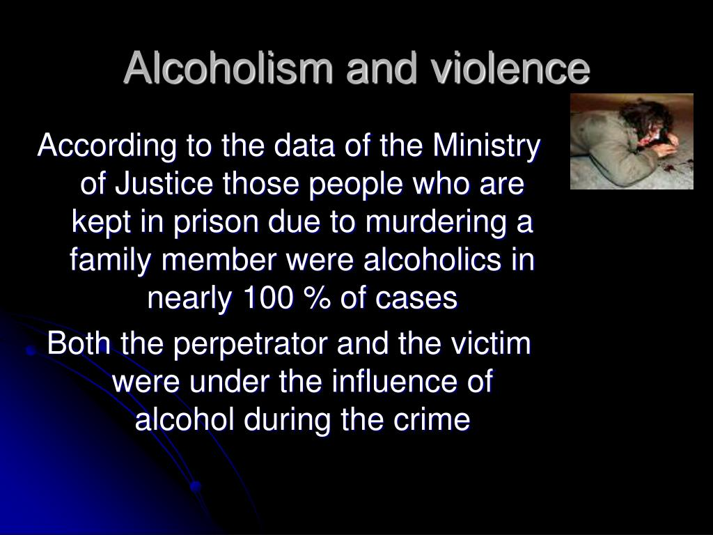 Alcoholism and violence