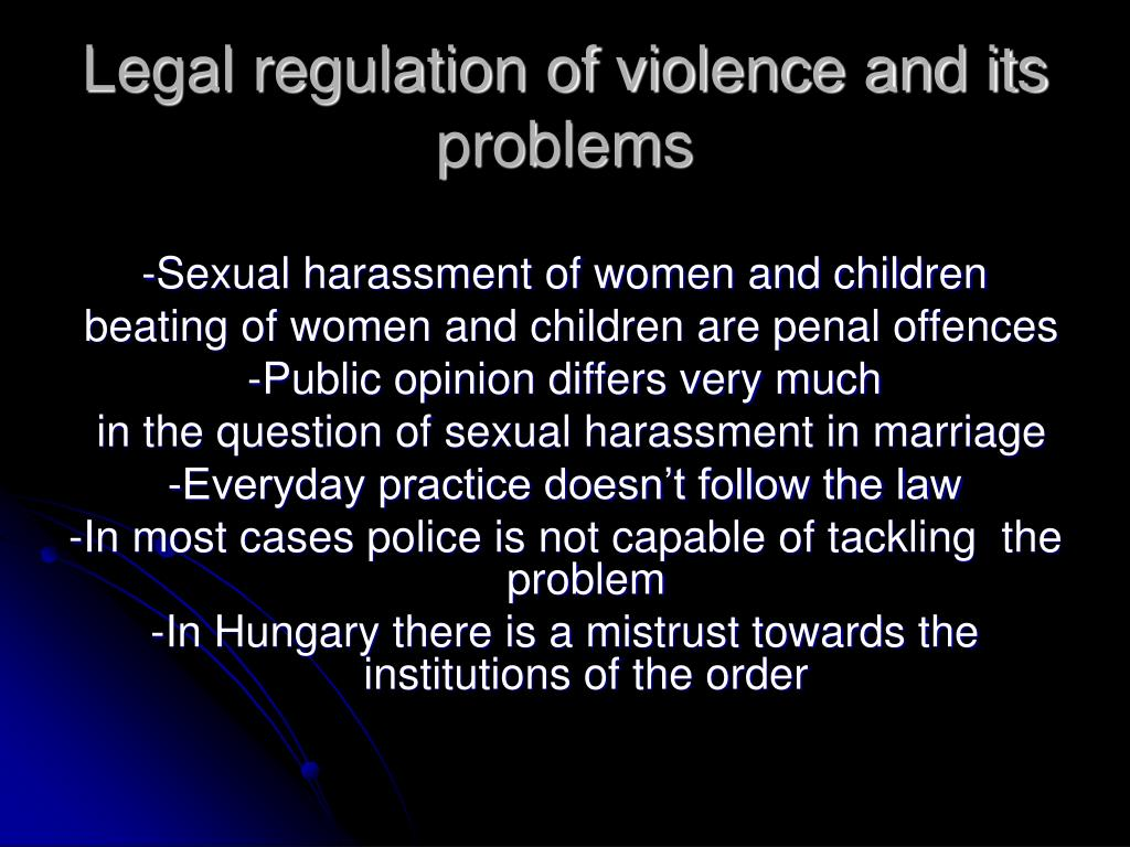 Legal regulation of violence and its problems