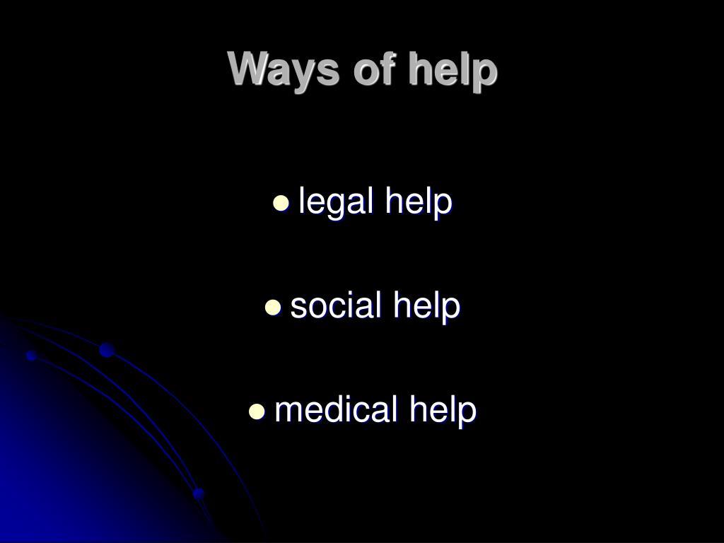 Ways of help