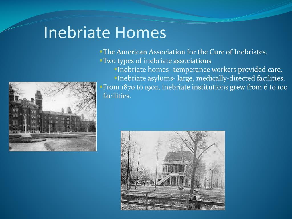 Inebriate Homes