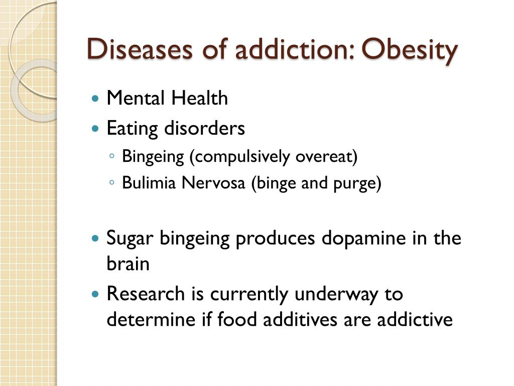 Diseases of addiction: Obesity