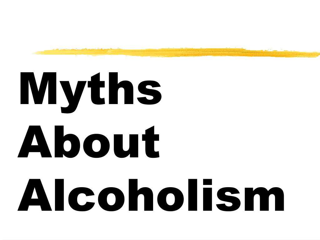 Myths About Alcoholism