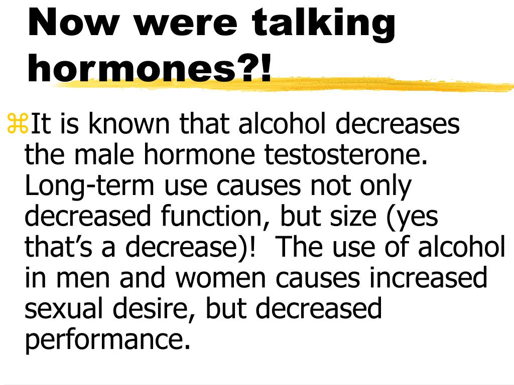 Now were talking hormones?!