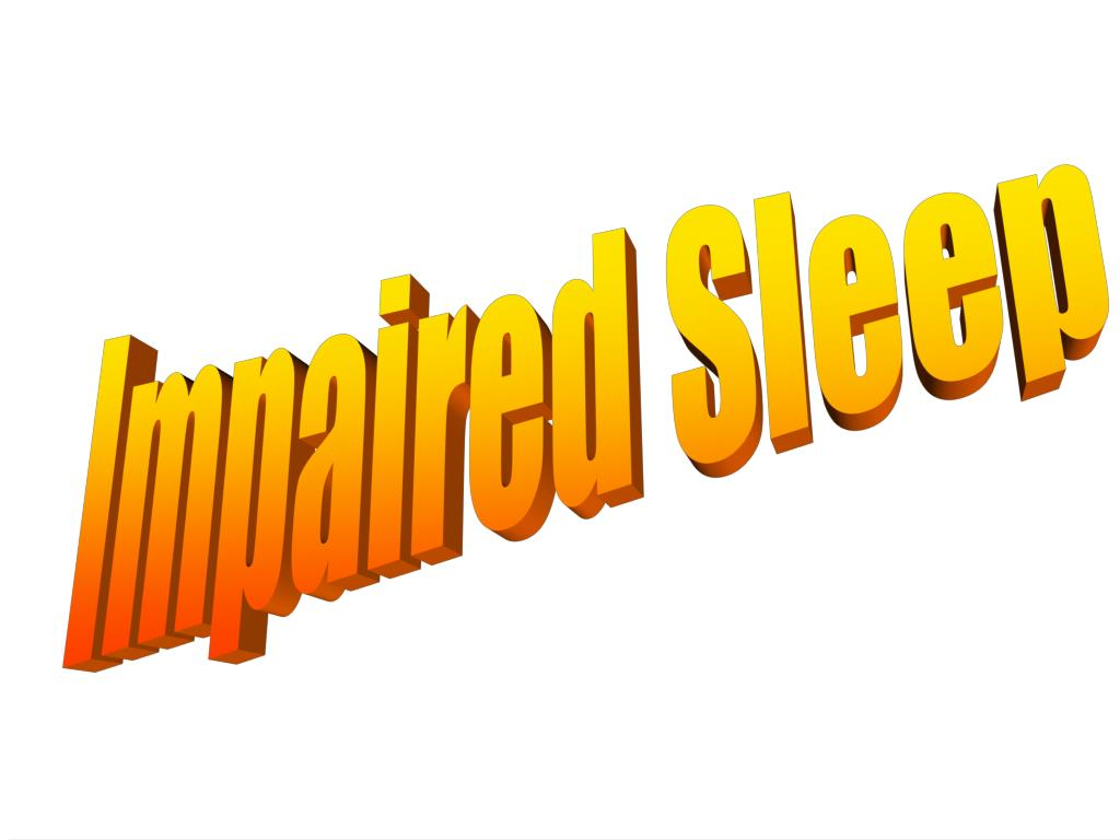Impaired Sleep