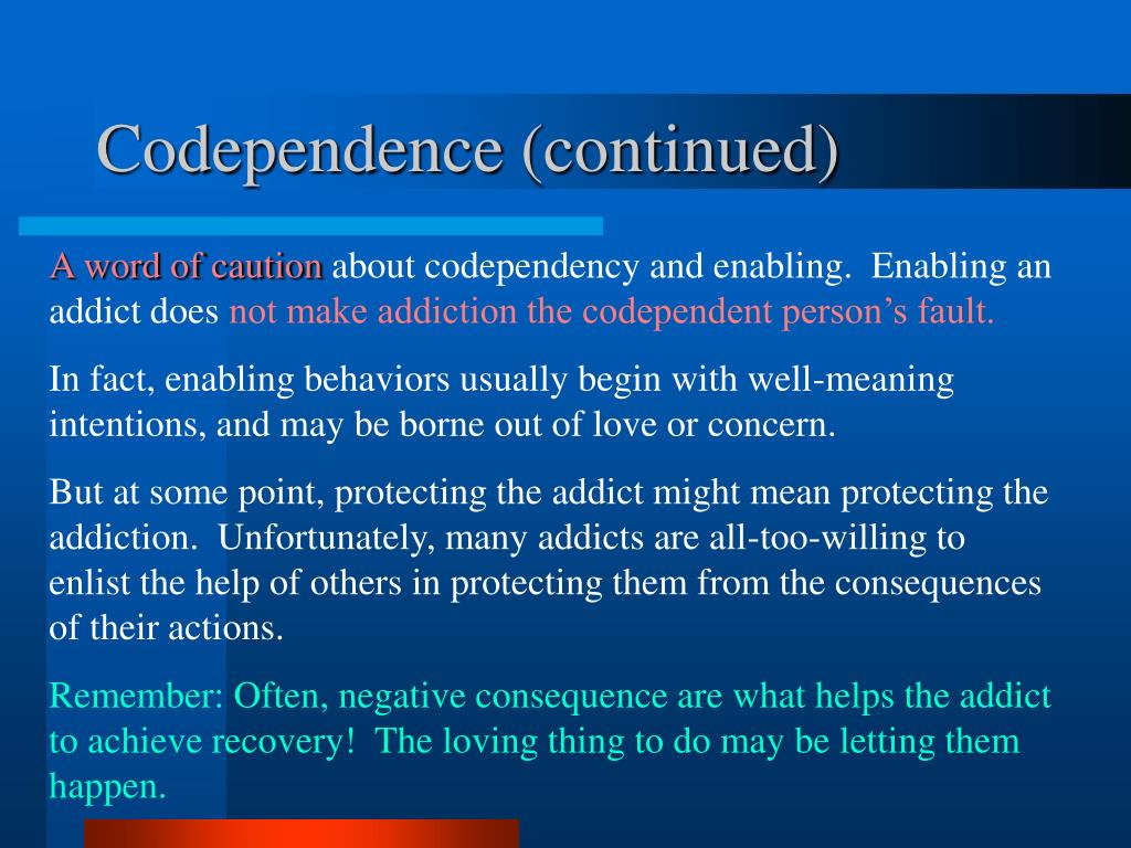 Codependence (continued)