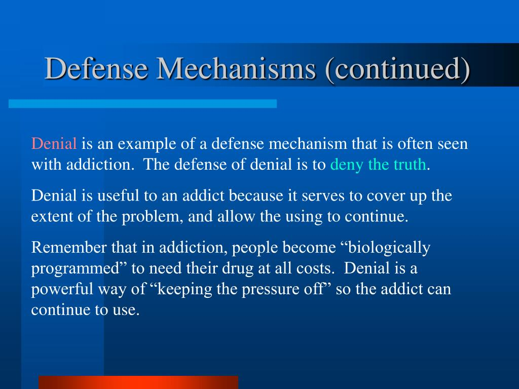 Defense Mechanisms (continued)