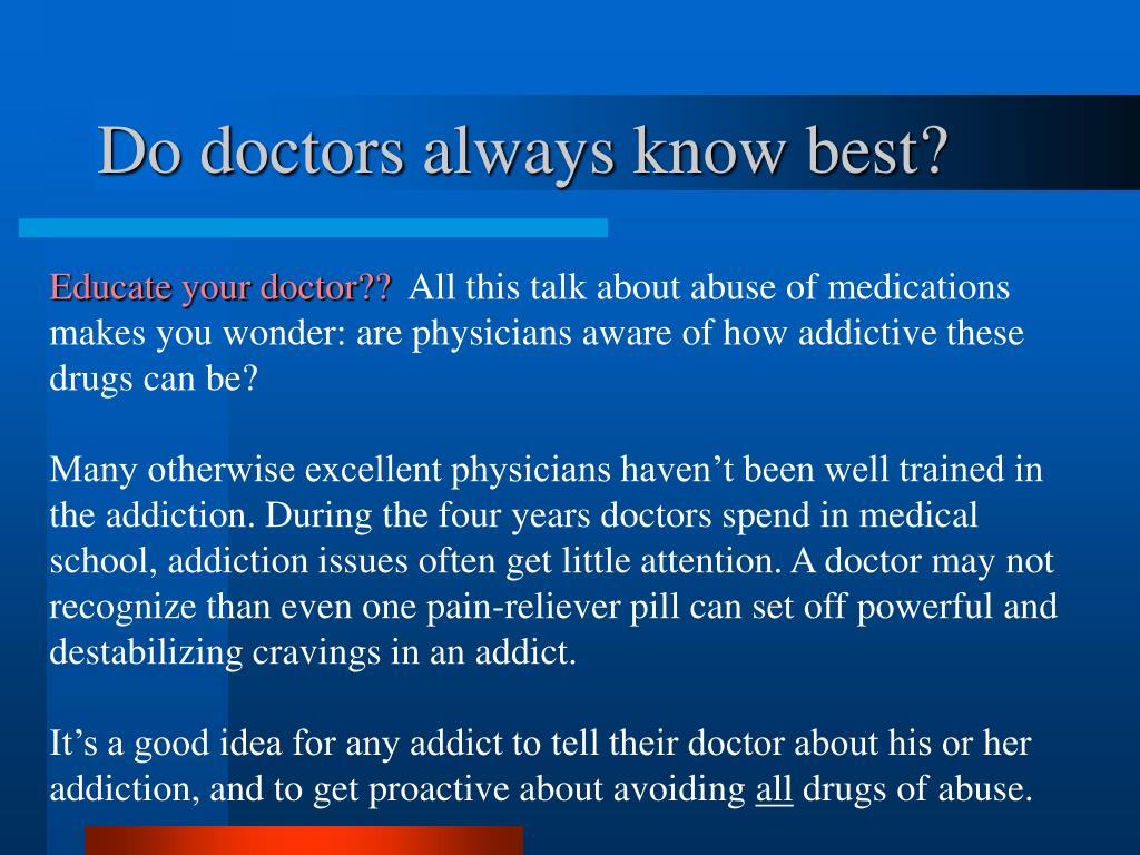 Do doctors always know best?