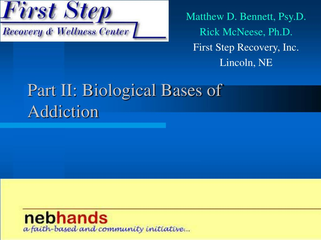 Part II: Biological Bases of Addiction