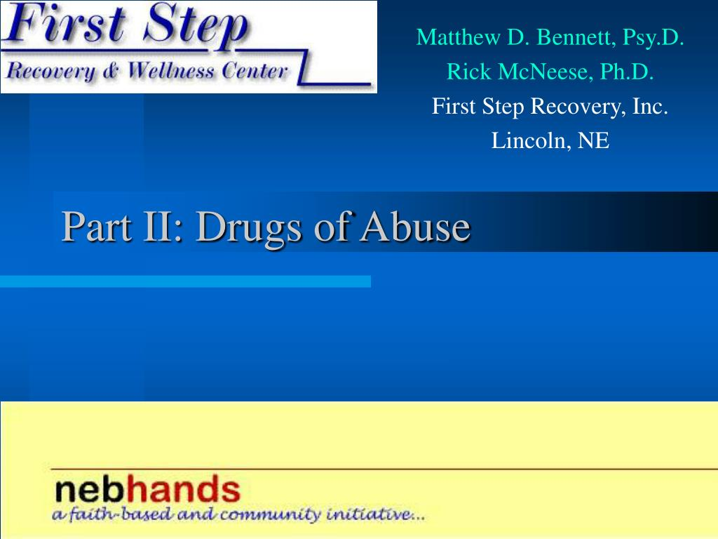 Part II: Drugs of Abuse