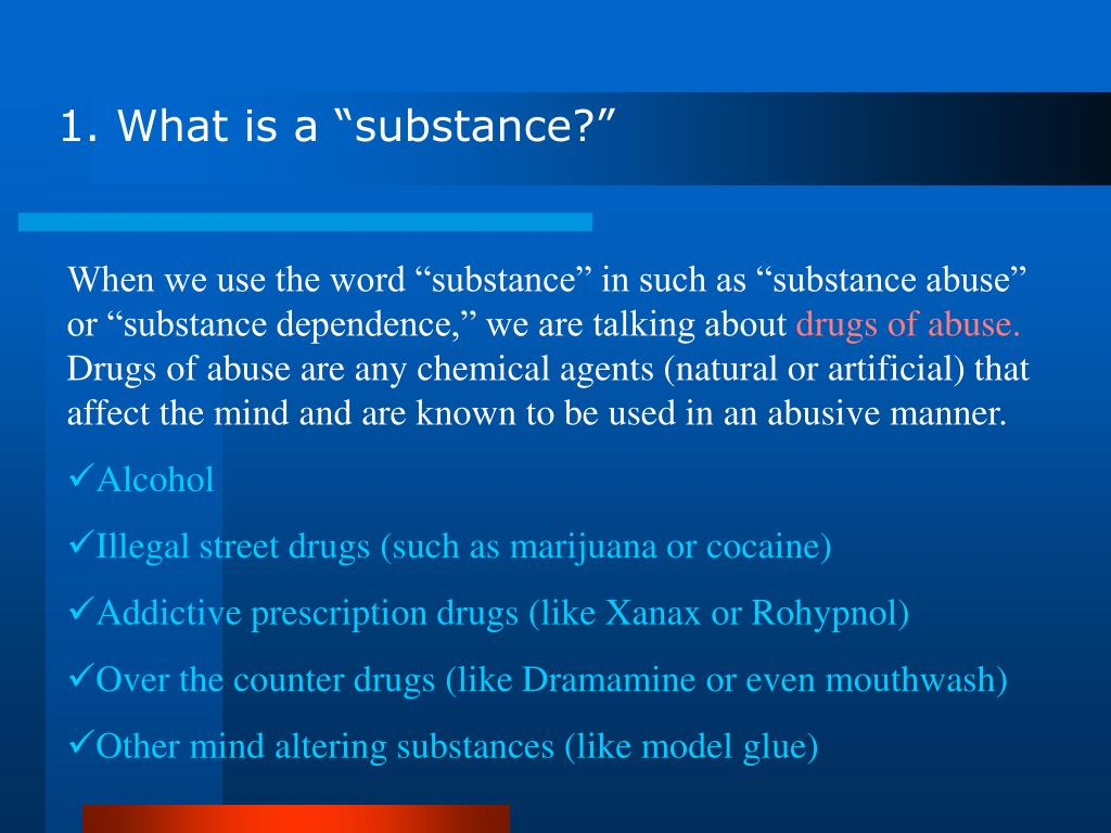 "1. What is a ""substance?"""